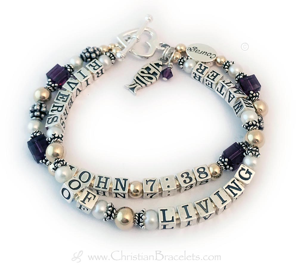 This is a 2-string Gold Message Bracelet with a Bible Verse on both strings... John 7:38 with February or Amethyst Birthstone Crystals is shonw on the 2nd String. The first string has Rivers of Living Water. They picked a Heart Toggle clasp and added 2 charms: Jesus Fish Charm & a Birthstone Crystal Dangle charm. They also added a Message Bead: Courage.