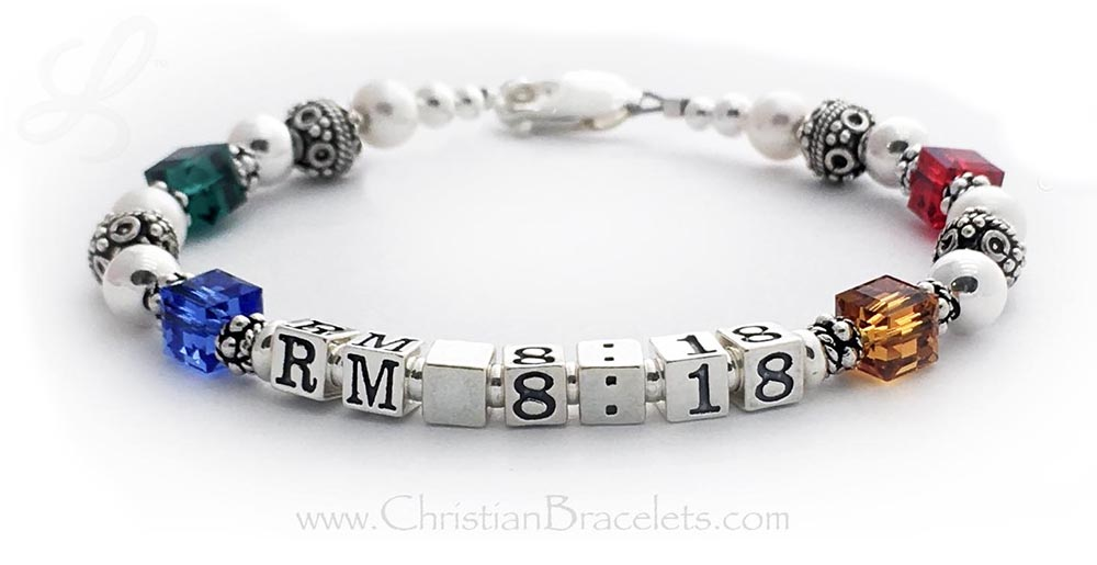 Romans 8:18 Bracelet  This Romans 8:18 bracelet is shown with 4 Swarovski Birthstone Crystals.  Sterling Silver, Crystal & Pearl bracelet with	your	choose	of Bible Verse and charms. 4.5mm Block Letters are shown with a lobster claw clasp Enter: May Sep RM 8:18 Nov Jul