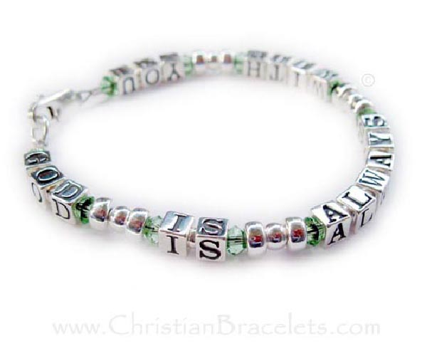 GOD is always with you bracelet with Peridot or August Birthstone Crystals - CB-Message-Design-6