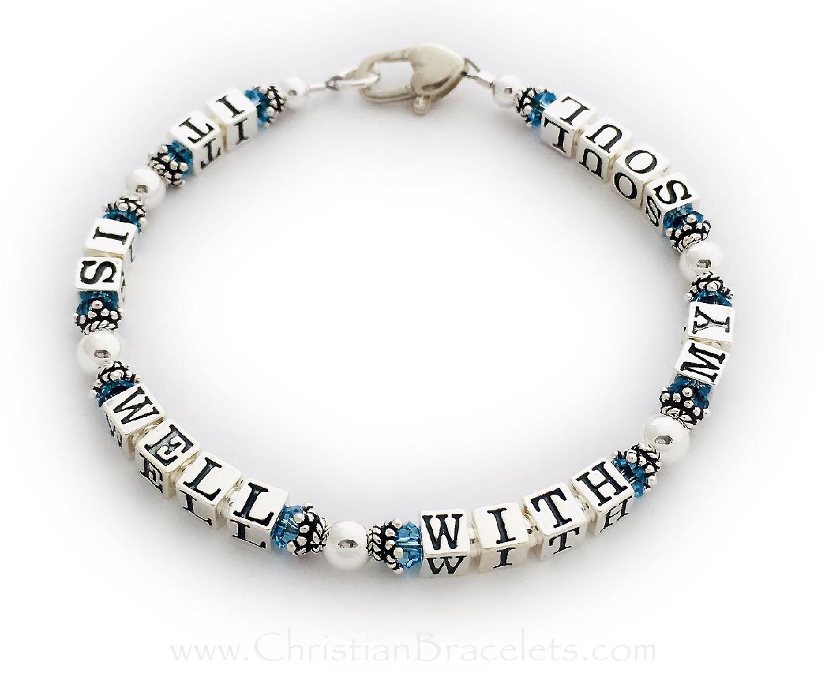 It is Well With My Soul Bracelet with Aquamarine or March Birthstones and a Heart Lobster Claw Clasp